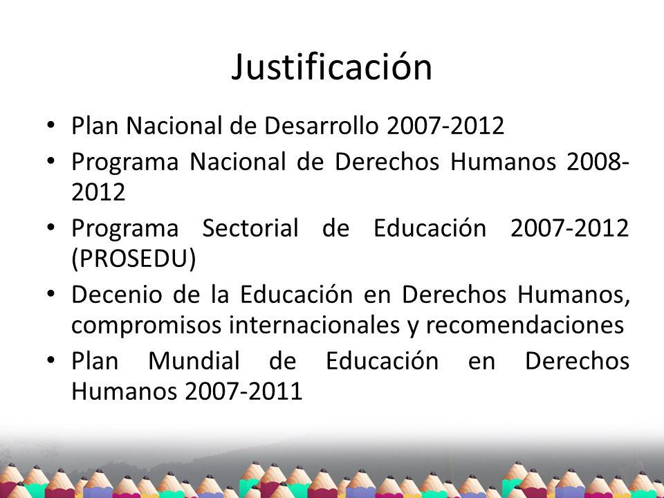 Justificación Plan Nacional de Desarrollo 2007-2012
