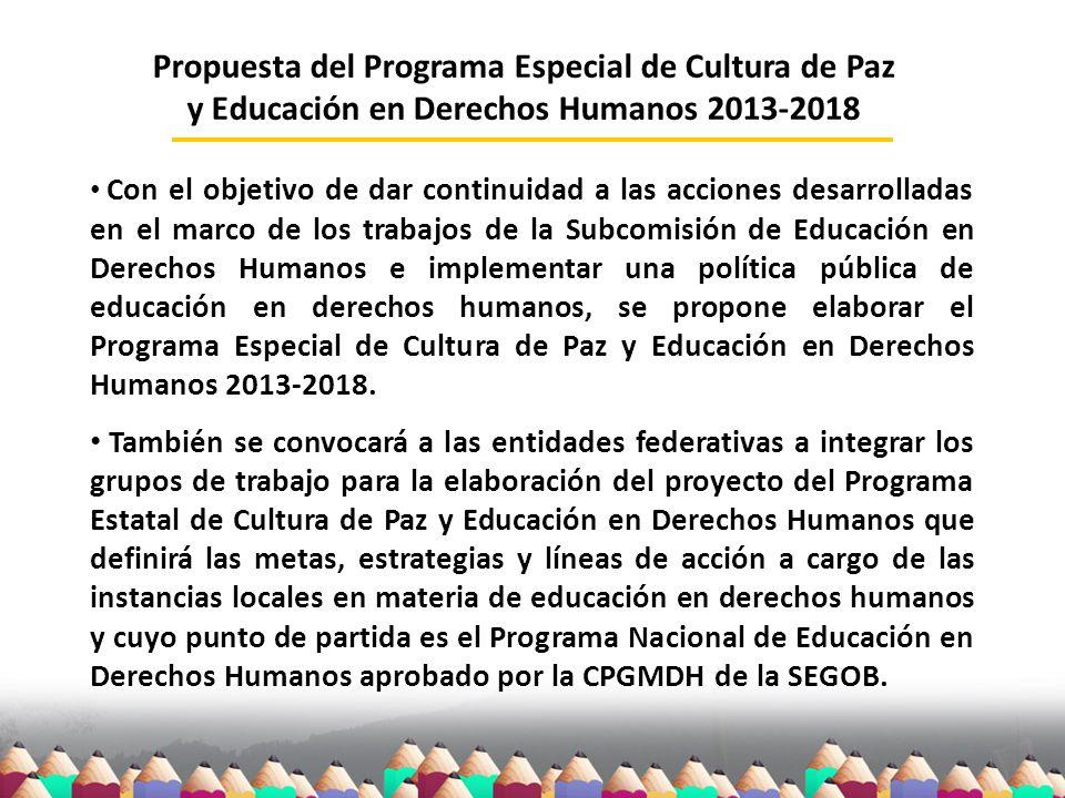 Propuesta del Programa Especial de Cultura de Paz y Educación en Derechos Humanos 2013-2018