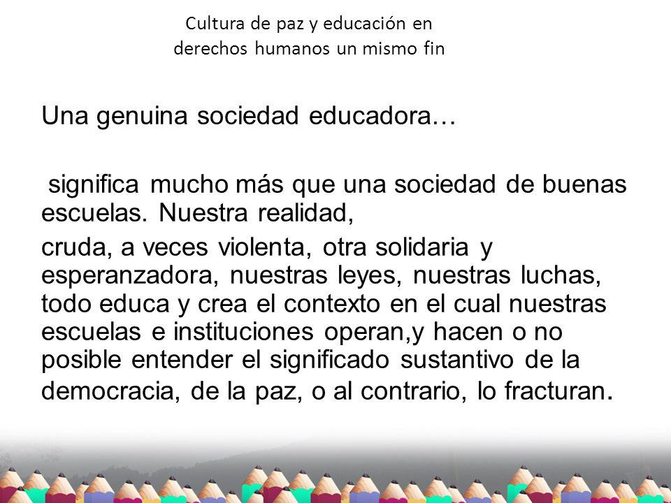Cultura de paz y educación en derechos humanos un mismo fin
