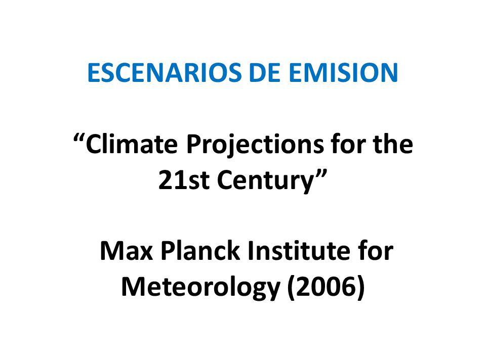 Climate Projections for the 21st Century