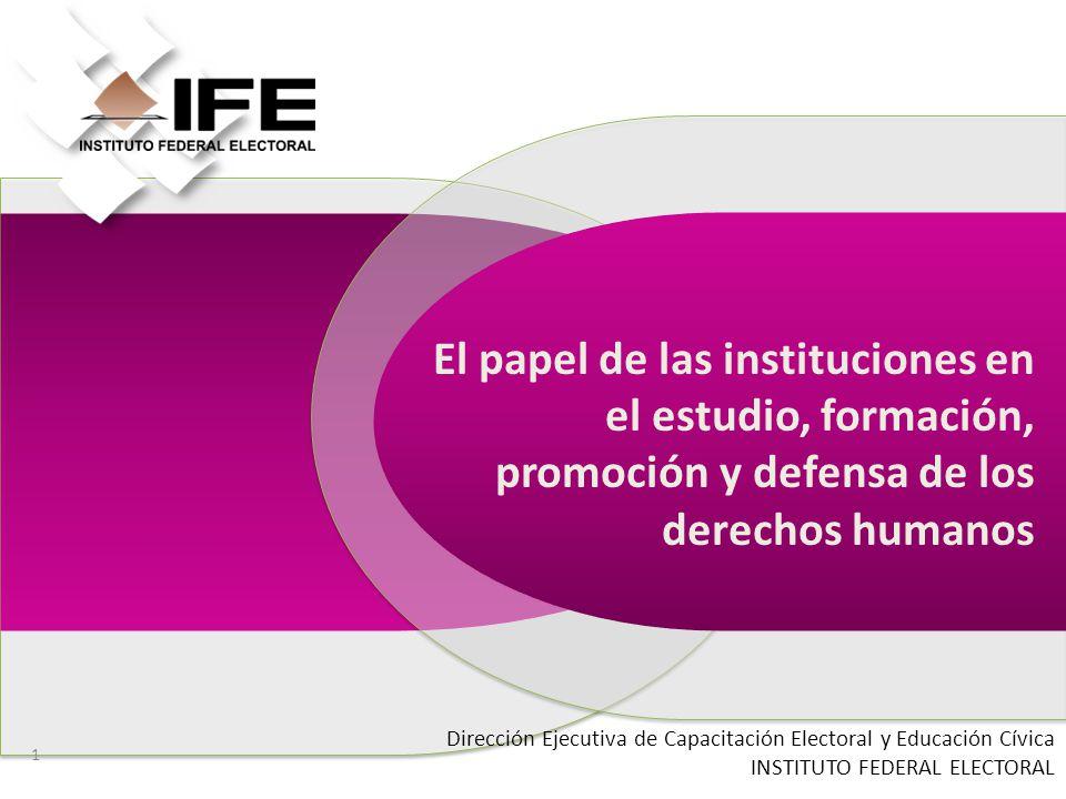 El papel de las instituciones en el estudio, formación, promoción y defensa de los derechos humanos