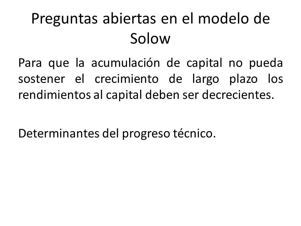 Preguntas abiertas en el modelo de Solow
