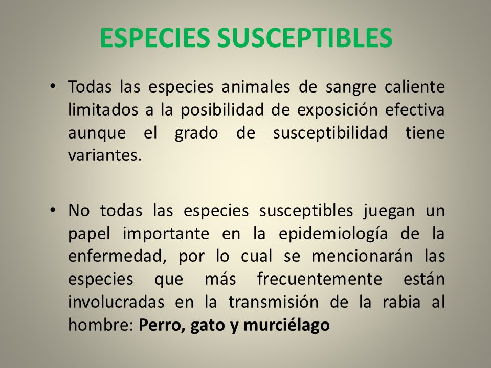 ESPECIES SUSCEPTIBLES