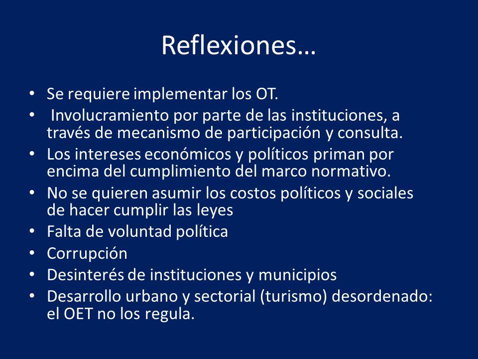 Reflexiones… Se requiere implementar los OT.