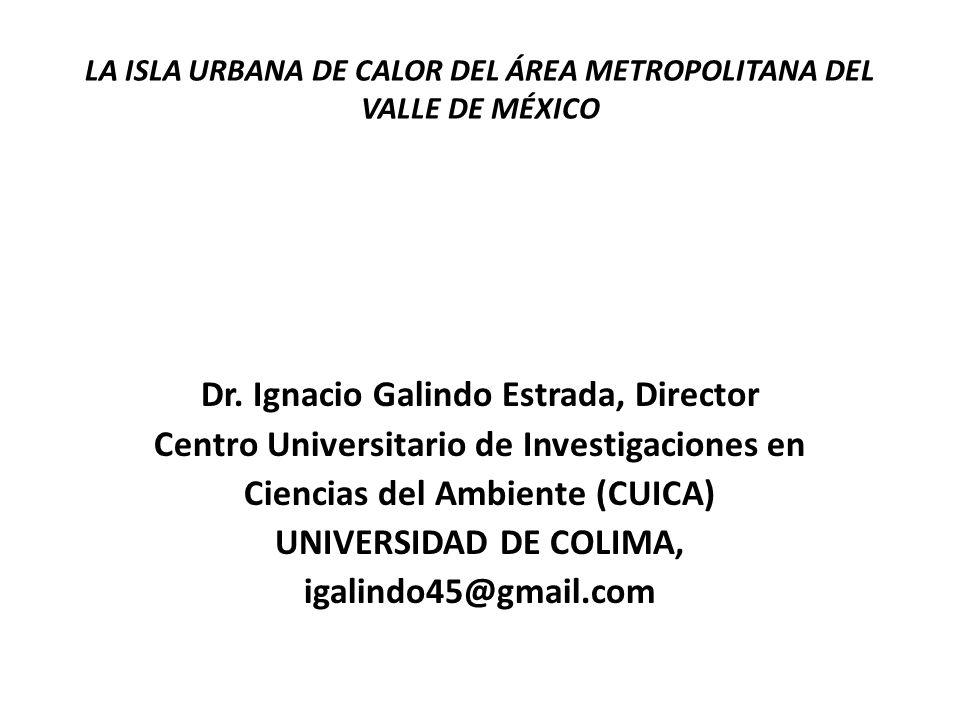 LA ISLA URBANA DE CALOR DEL ÁREA METROPOLITANA DEL VALLE DE MÉXICO