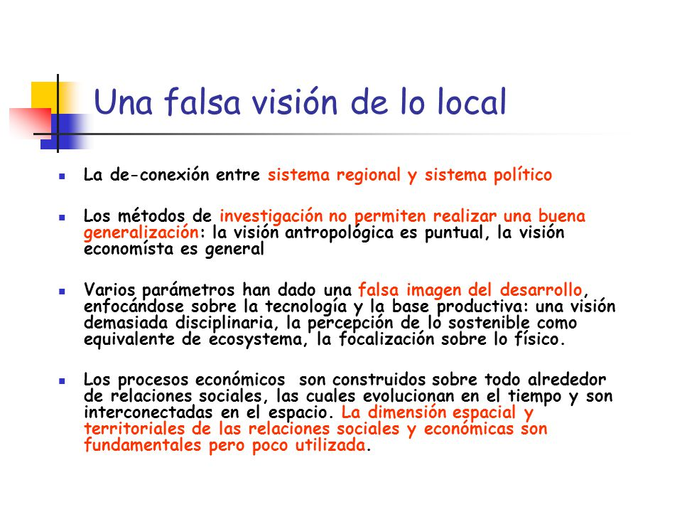 Una falsa visión de lo local