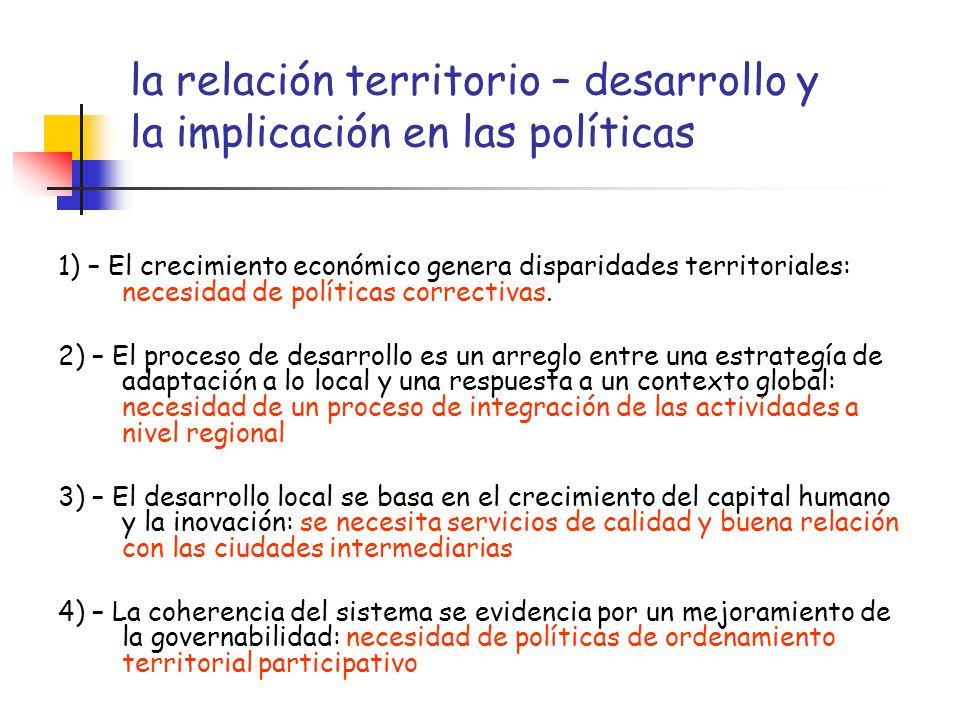 la relación territorio – desarrollo y la implicación en las políticas