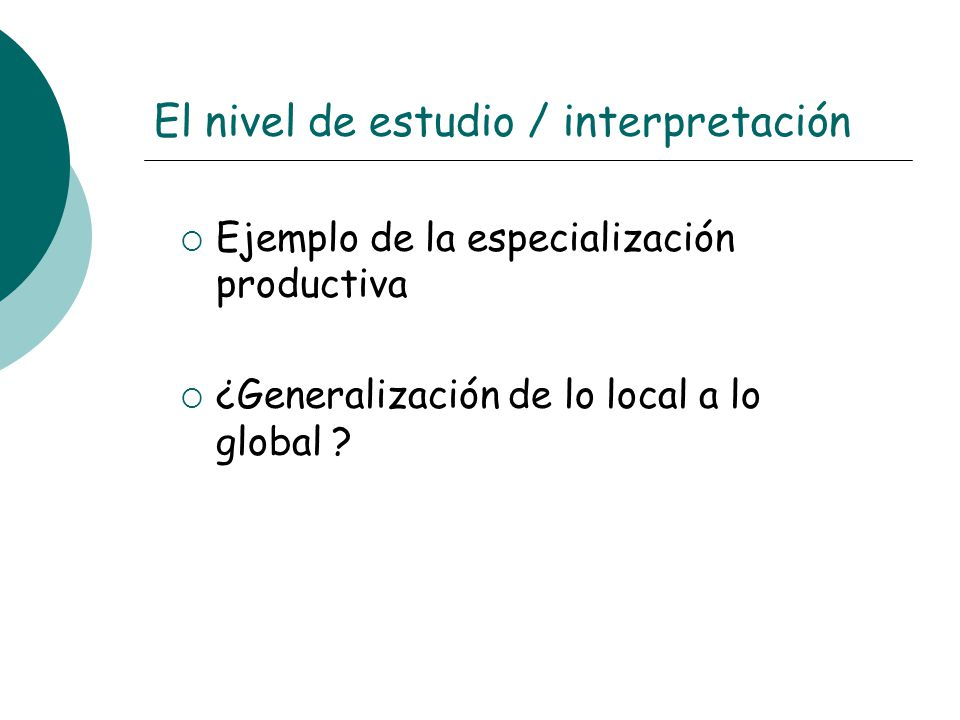 El nivel de estudio / interpretación