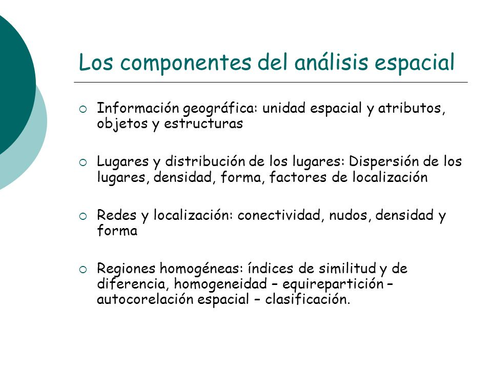 Los componentes del análisis espacial