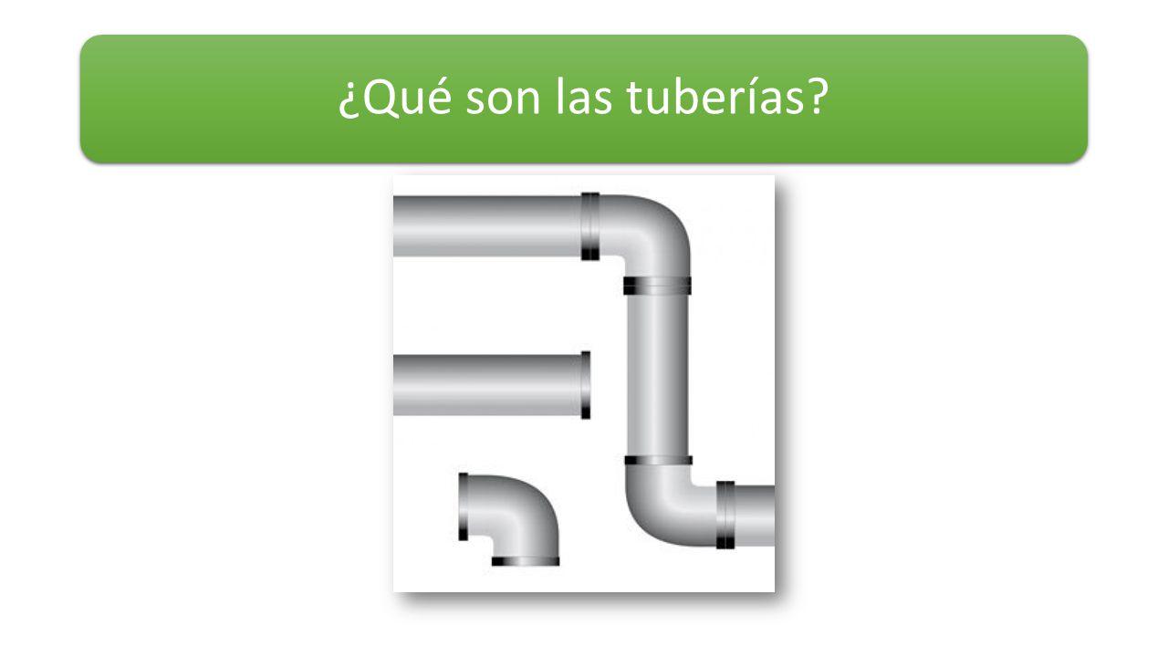 ¿Qué son las tuberías