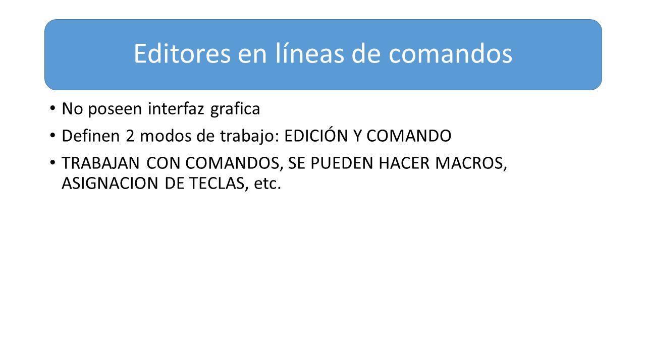 Editores en líneas de comandos