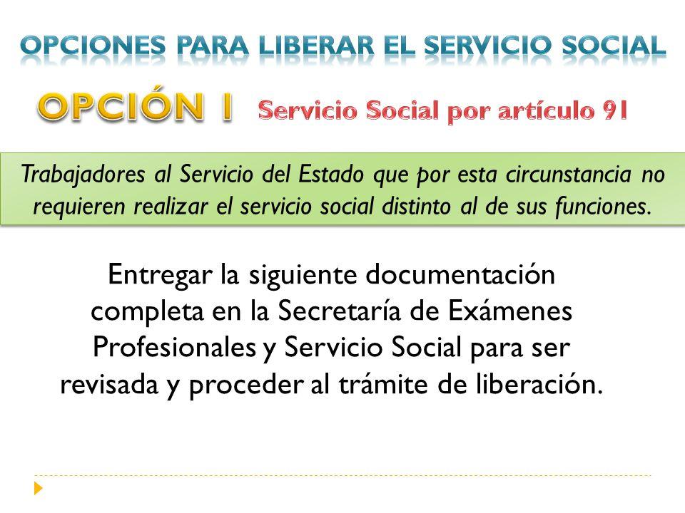 Opciones para liberar el servicio social