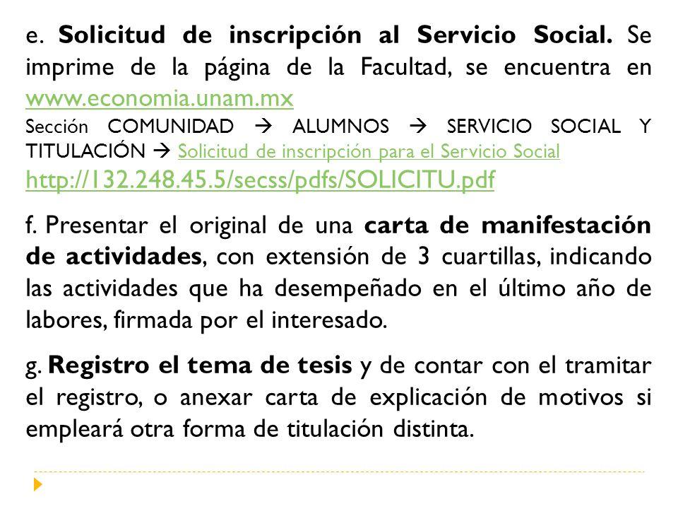 e. Solicitud de inscripción al Servicio Social