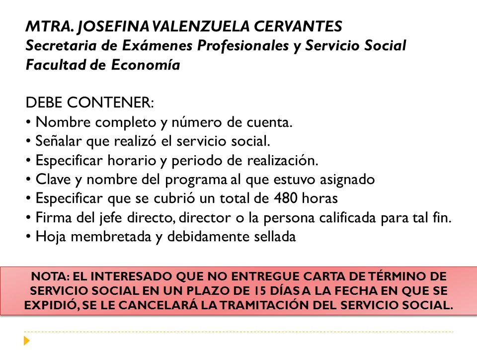 MTRA. JOSEFINA VALENZUELA CERVANTES