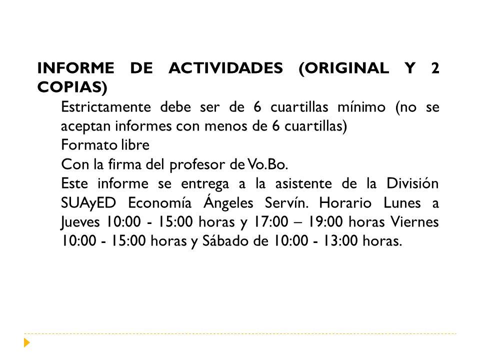 INFORME DE ACTIVIDADES (ORIGINAL Y 2 COPIAS)