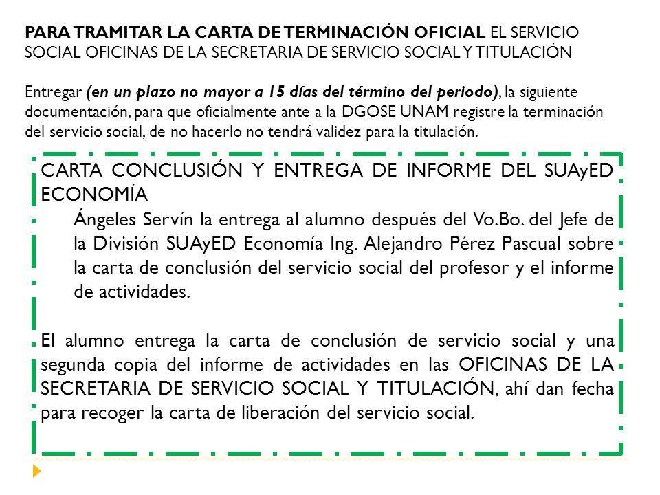 CARTA CONCLUSIÓN Y ENTREGA DE INFORME DEL SUAyED ECONOMÍA