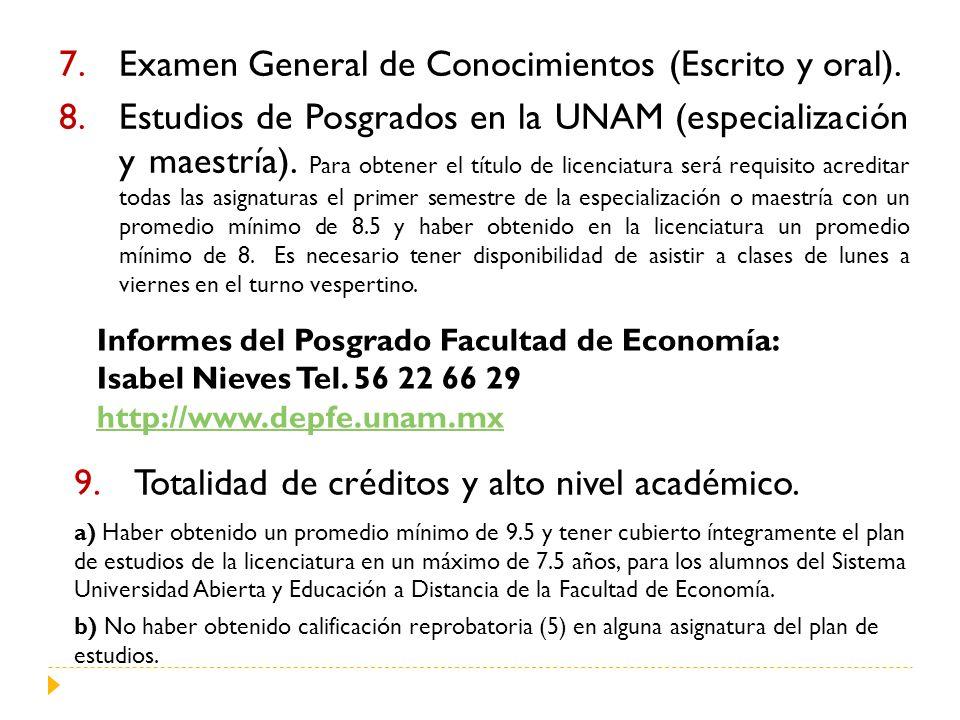 Examen General de Conocimientos (Escrito y oral).