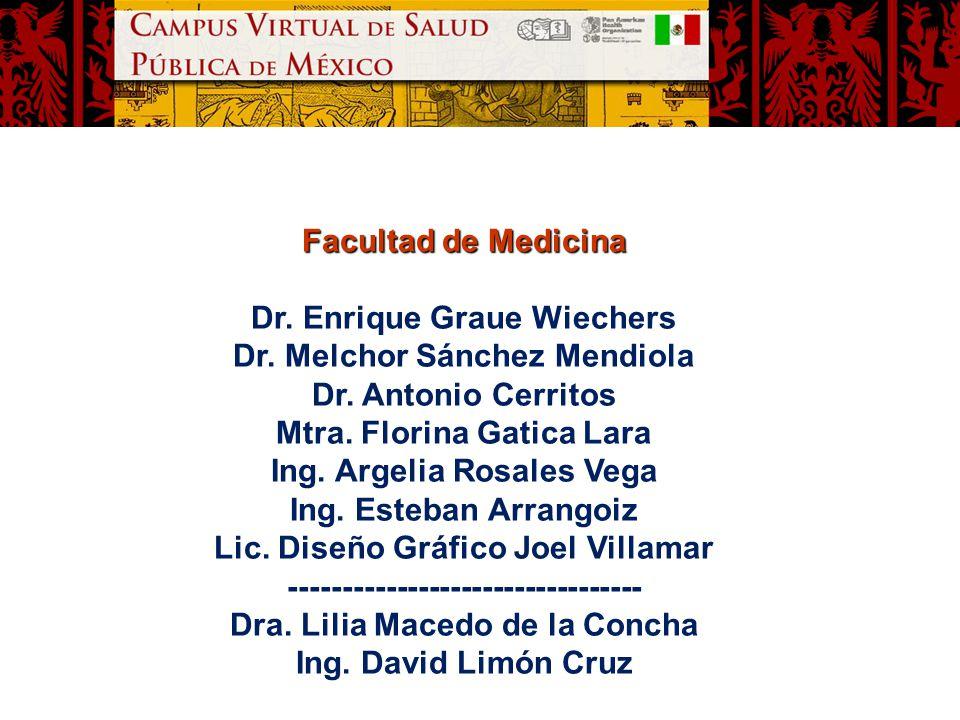 Dr. Enrique Graue Wiechers Dr. Melchor Sánchez Mendiola