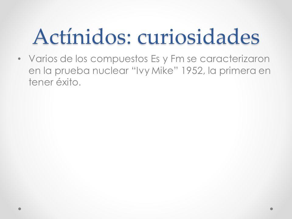 Actínidos: curiosidades