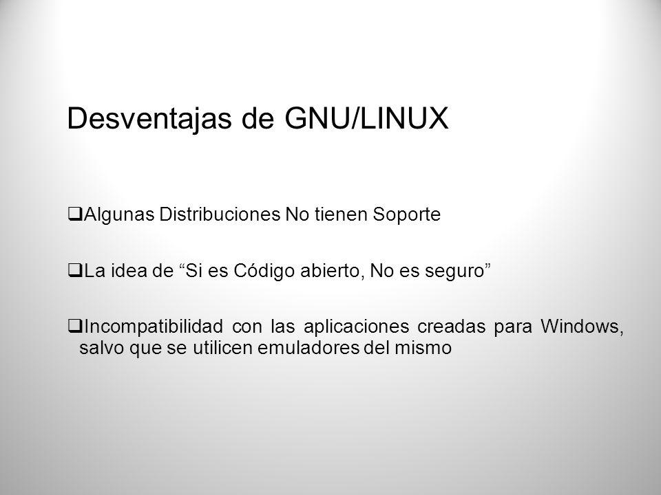 Desventajas de GNU/LINUX