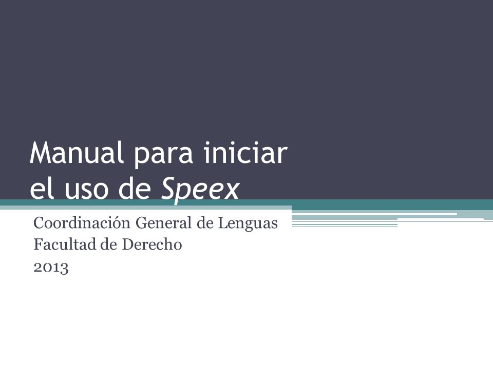 Manual para iniciar el uso de Speex