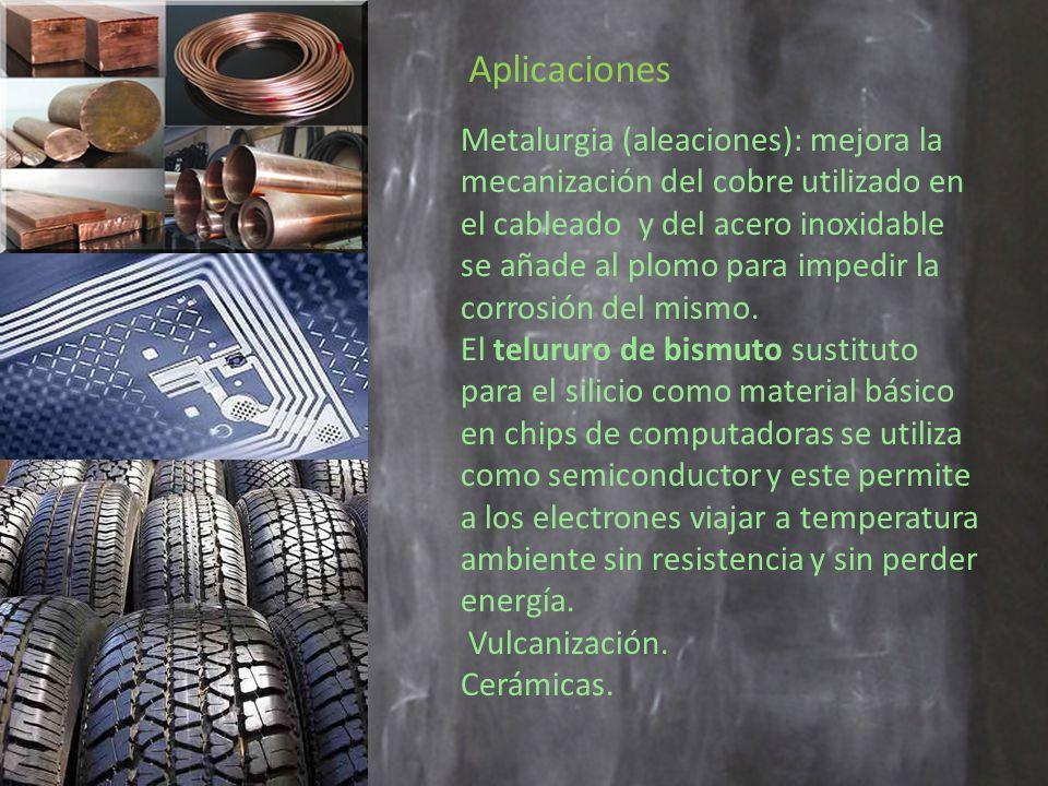 Aplicaciones Metalurgia (aleaciones): mejora la mecanización del cobre utilizado en el cableado y del acero inoxidable.