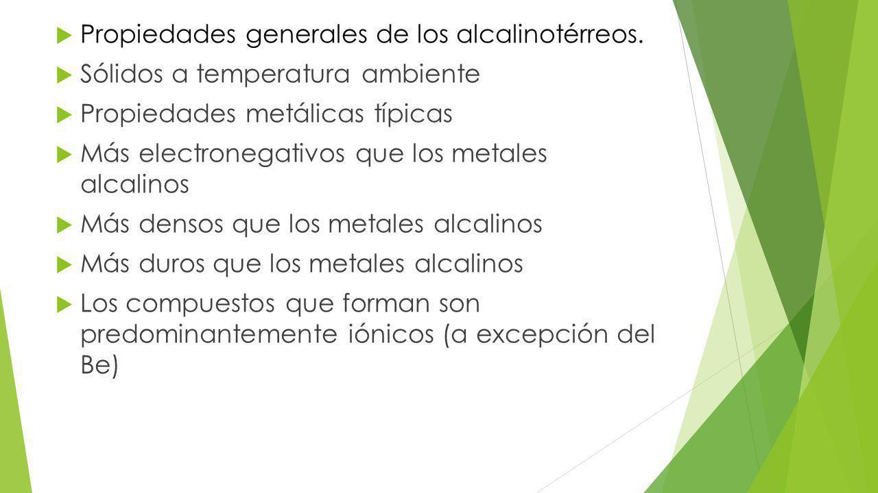 Propiedades generales de los alcalinotérreos.
