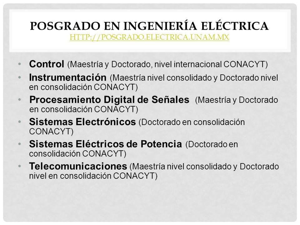 Posgrado en Ingeniería Eléctrica http://posgrado.electrica.unam.mx