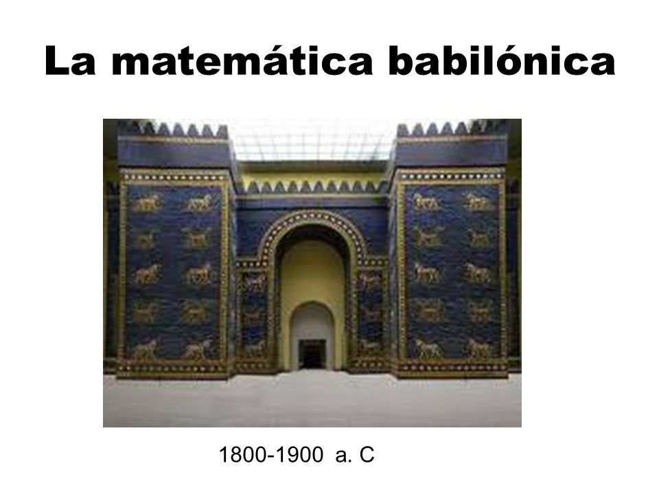 La matemática babilónica