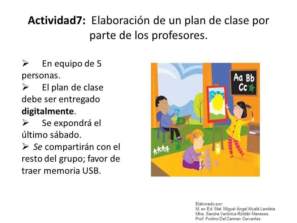 Actividad7: Elaboración de un plan de clase por parte de los profesores.