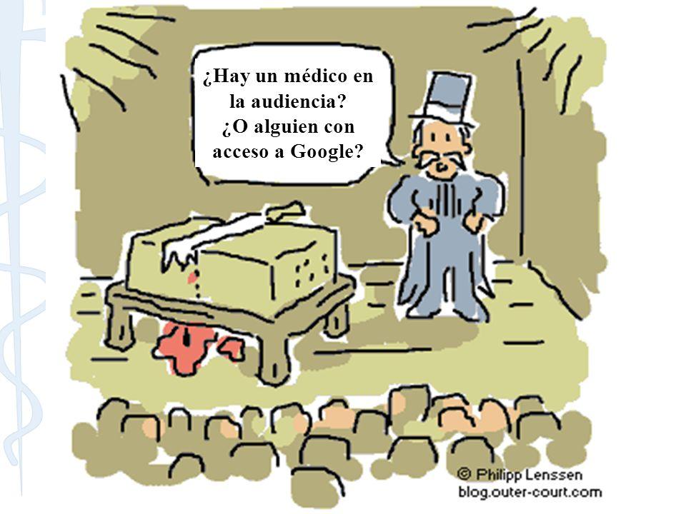 ¿Hay un médico en la audiencia ¿O alguien con acceso a Google