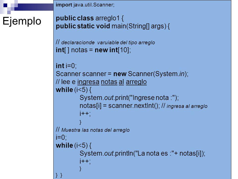Ejemplo public class arreglo1 {