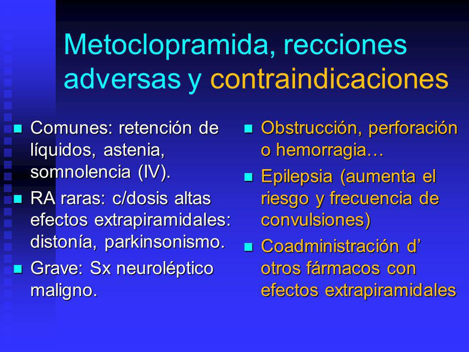 Metoclopramida, recciones adversas y contraindicaciones
