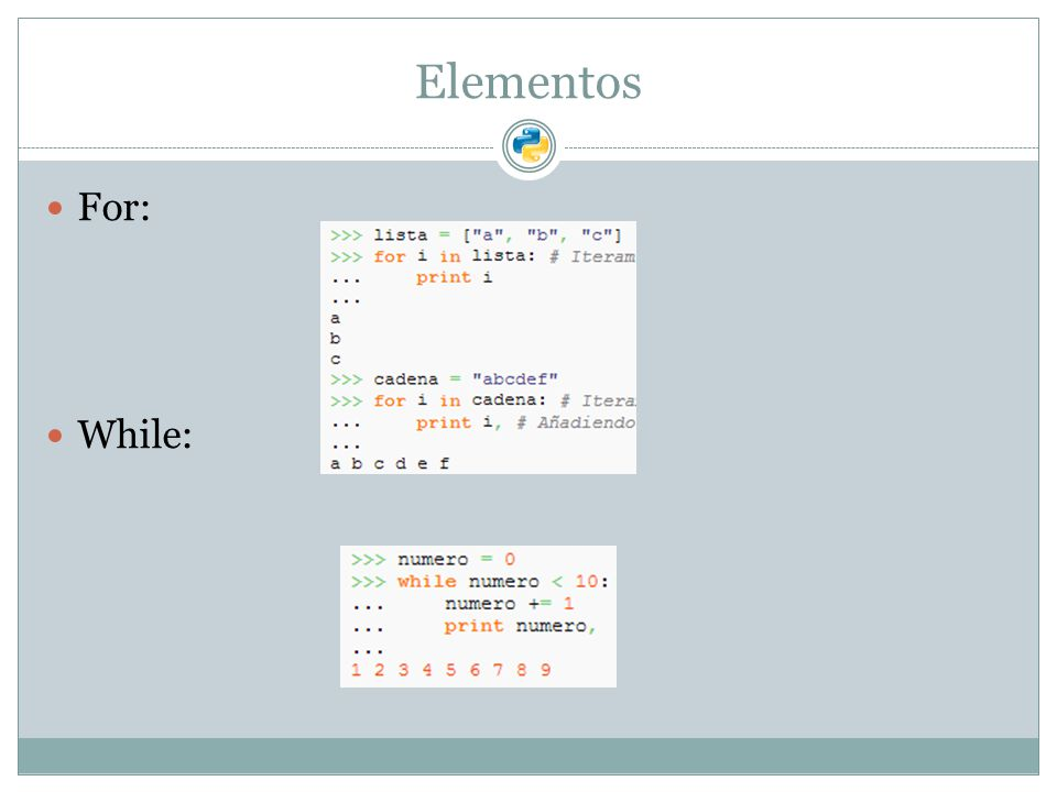 Elementos For: While: