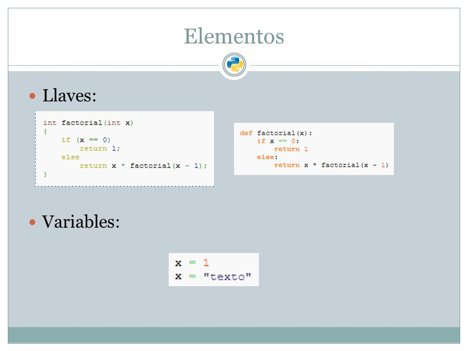 Elementos Llaves: Variables: