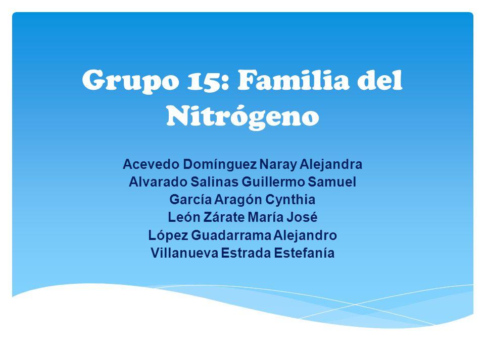 Grupo 15: Familia del Nitrógeno