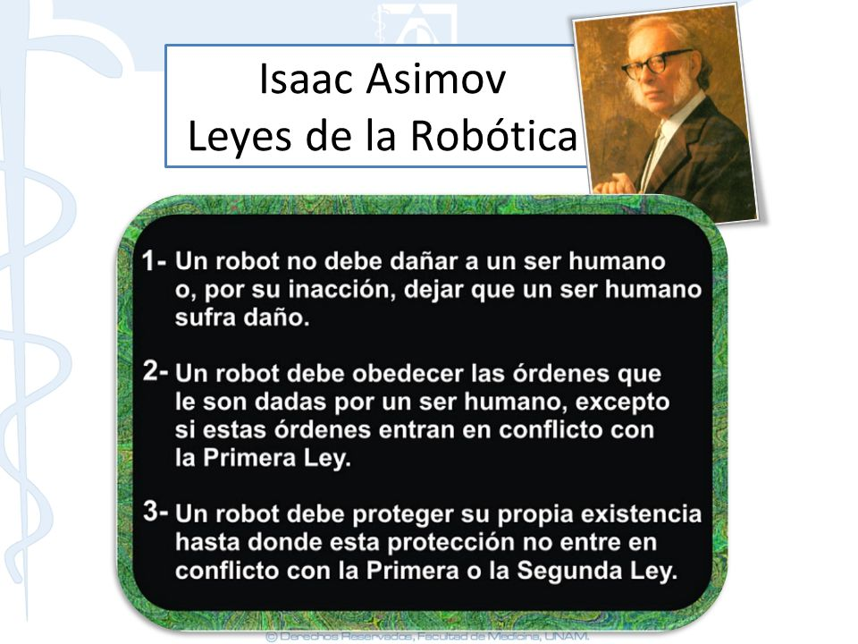 Isaac Asimov Leyes de la Robótica