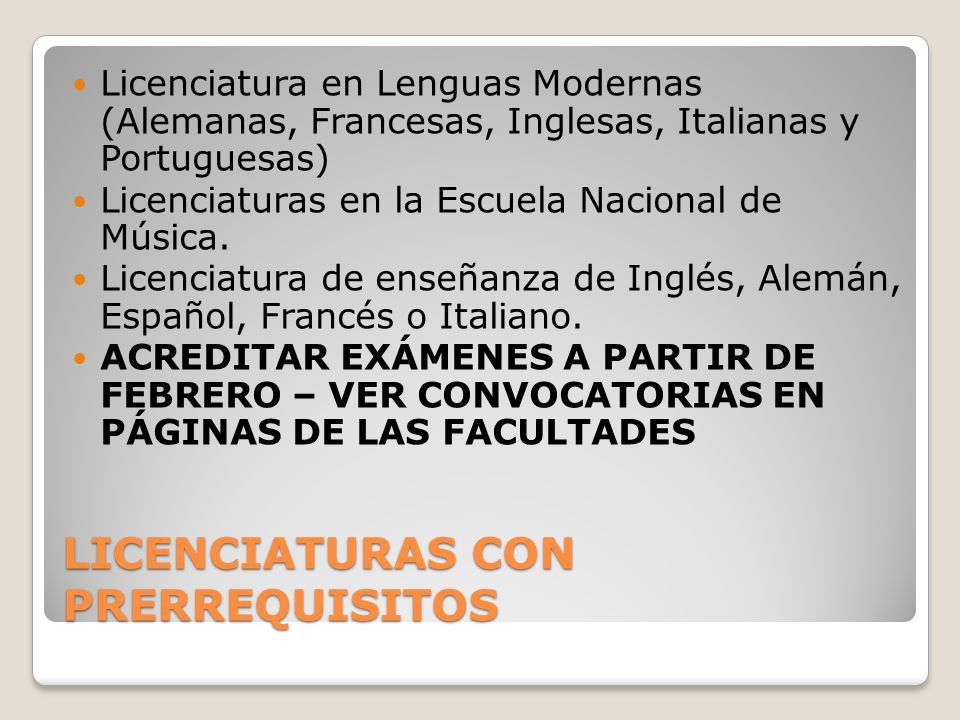 LICENCIATURAS CON PRERREQUISITOS