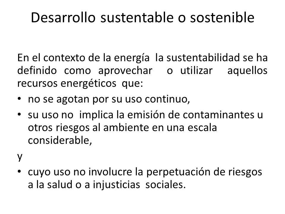Desarrollo sustentable o sostenible