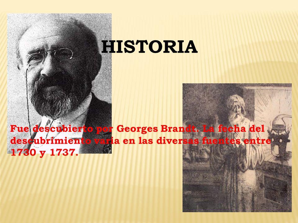 HISTORIA Fue descubierto por Georges Brandt.