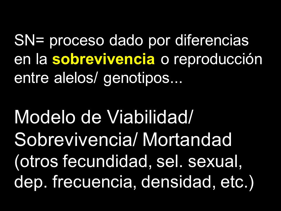 Modelo de Viabilidad/ Sobrevivencia/ Mortandad