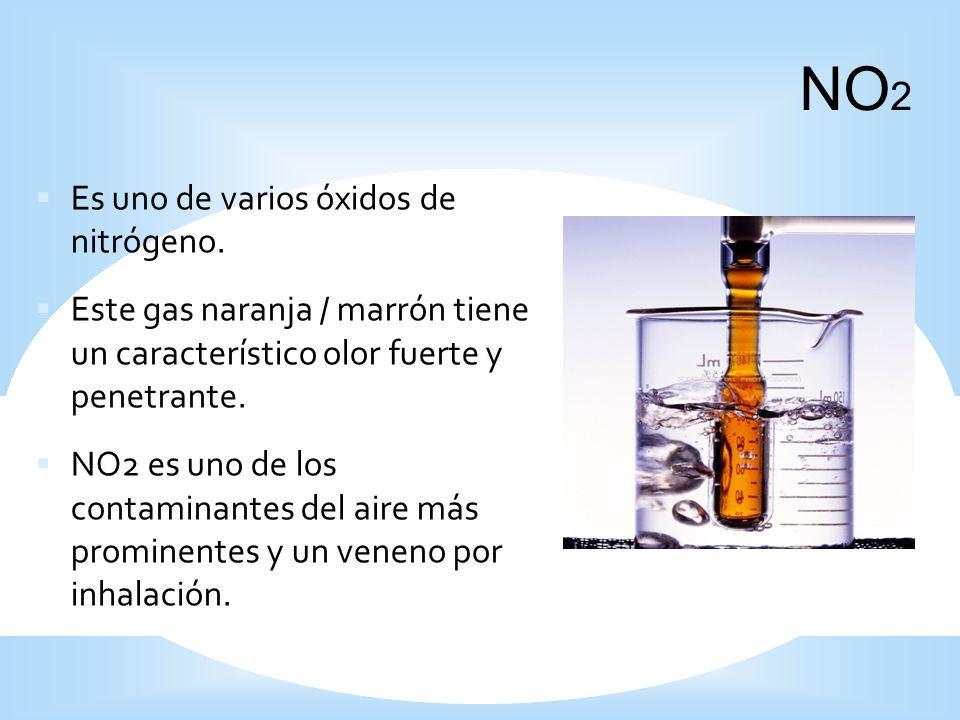 NO2 Es uno de varios óxidos de nitrógeno.