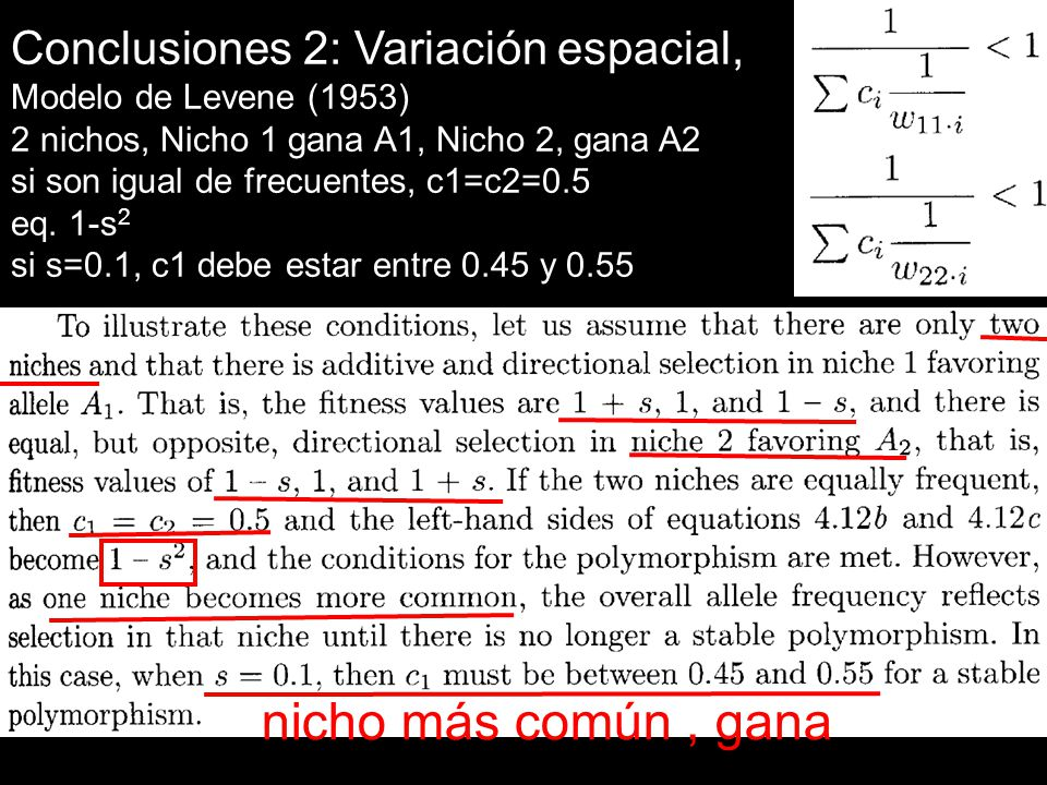 nicho más común , gana Conclusiones 2: Variación espacial,