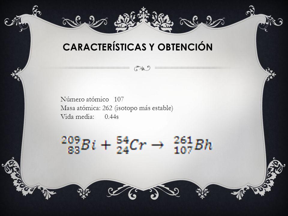 CARACTERÍSTICAS Y OBTENCIÓN
