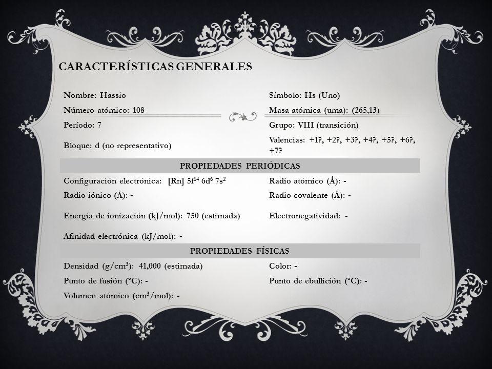 CARACTERÍSTICAS GENERALES PROPIEDADES PERIÓDICAS