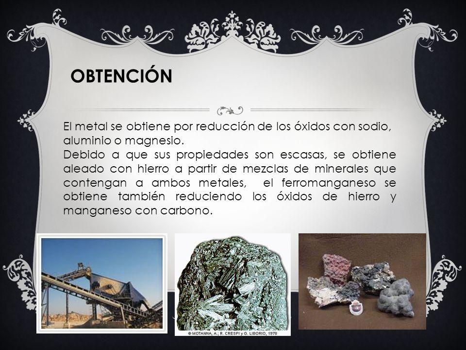 OBTENCIÓN El metal se obtiene por reducción de los óxidos con sodio, aluminio o magnesio.