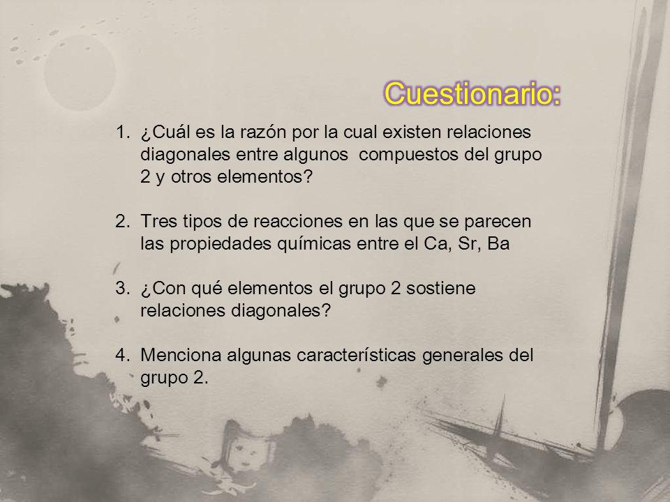 Cuestionario: ¿Cuál es la razón por la cual existen relaciones diagonales entre algunos compuestos del grupo 2 y otros elementos