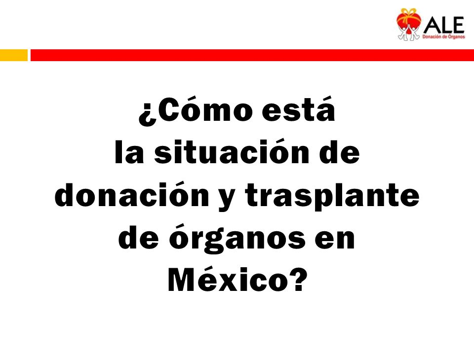 la situación de donación y trasplante de órganos en