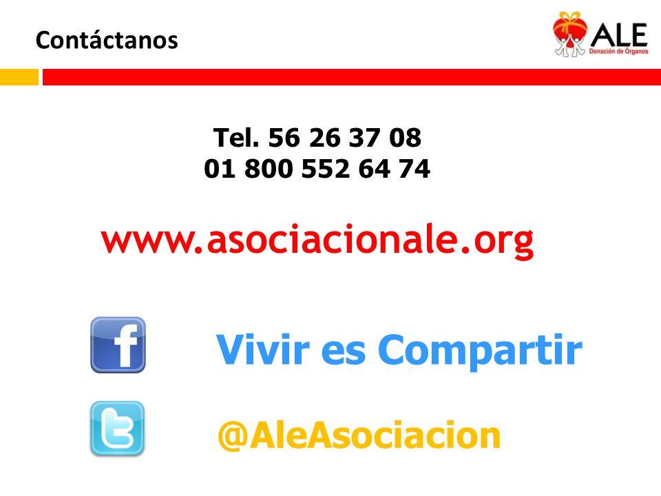 www.asociacionale.org Vivir es Compartir @AleAsociacion Contáctanos