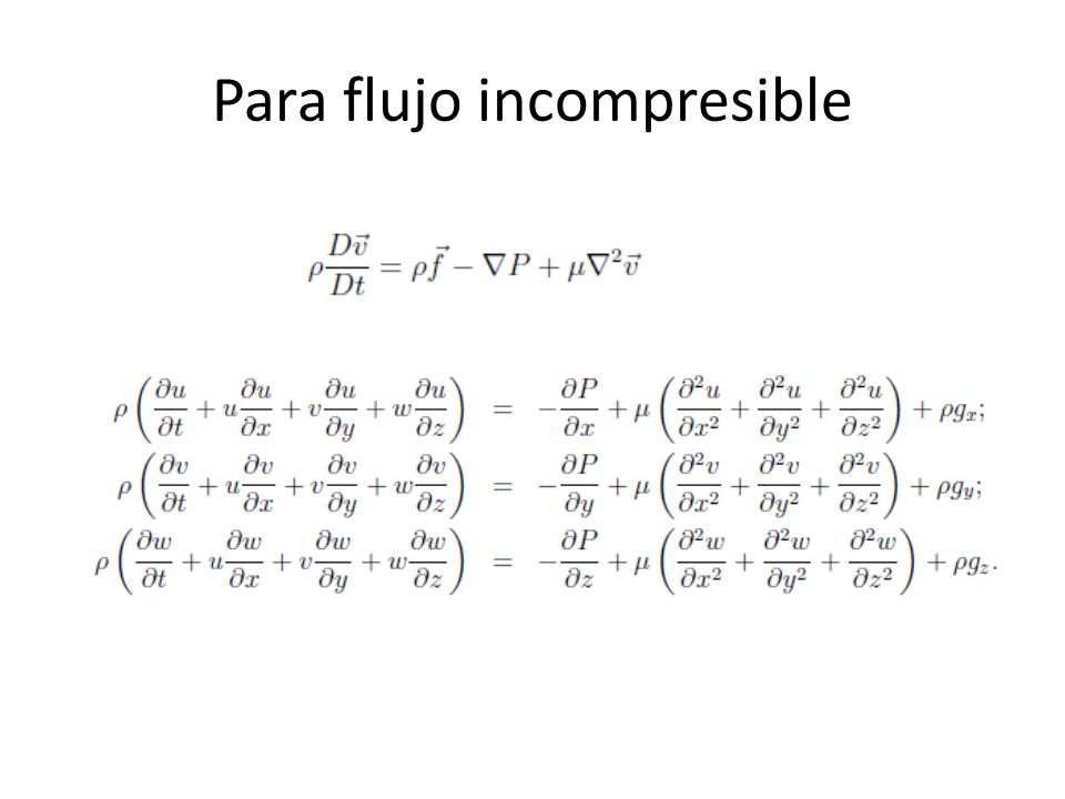 Para flujo incompresible